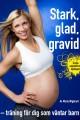 Stark-glad-gravid-omslag