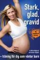 <b>Favoritboken för gravida - nu i utökad u...</b>