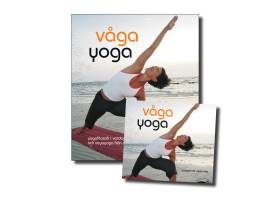 Våga yoga - bok och dvd